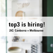 Top3 is hiring in Canberra + Melbourne news from top3 by design